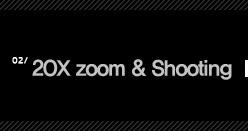 2.20X zoom&shooting
