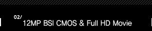 2.12MP BSI CMOS & Full HD Movie