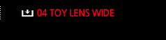 11.TOY LENS WIDE
