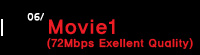 6.Movie1 (72Mbps Exellent Quality)