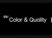 5. Color & Quality