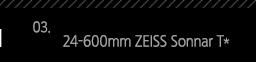 3. 24-600mm ZEISS Sonnar T*