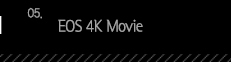 5.EOS 4K Movie
