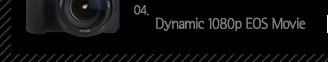 4.Dynamic 1080p EOS Movie