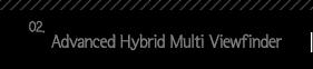 2.Advanced Hybrid Multi Viewfinder