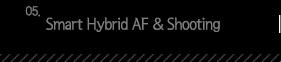 5.Smart Hybrid AF ,  Shooting