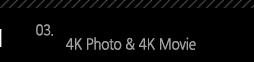 3. 4K Photo & 4K Movie