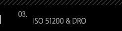 3. ISO 51200 & DRO